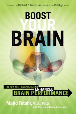 Boost Your Brain By Fotuhi, Majid